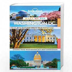 Make My Day: Washington DC (Australasian Edition) by NA Book-9781743609392