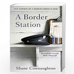 A Border Station by Connaughton, Shane Book-9781784162559