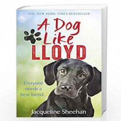 A Dog Like Lloyd by Sheehan, Jacqueline Book-9781785034510