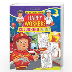 My Activity- Happy Workers Colouring Book by NA Book-9789350898925