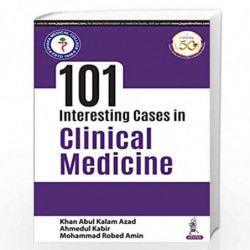 101 Interesting Cases in Clinical Medicine by AZAD, KHAN ABUL KALAM Book-9789389129632