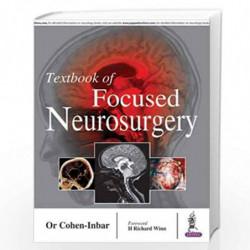 Textbook Of Focused Neurosurgery by COHEN INBAR Book-9789386056122