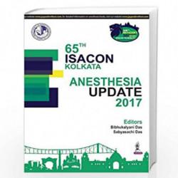 65th Isacon Kolkata Anesthesia Update 2017 by DAS Book-9789352703425