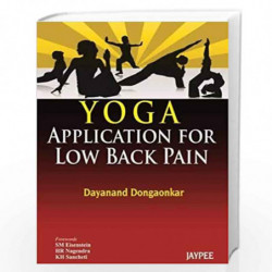 Yoga Application For Low Back Pain by DONGAONKAR DAYANAND Book-9789350903131