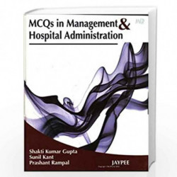 Mcqs In Management & Hospital Administration by GUPTA SHAKTI Book-9789380704418