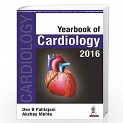 Yearbook Of Cardiology 2016 by PAHLAJANI DEV B Book-9789385891083