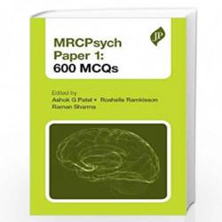Mrcpsych Paper 1:600 Mcqs by PATEL G ASHOK Book-9781907816390