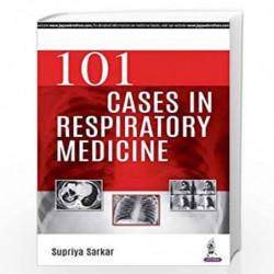 101 Cases In Respiratory Medicine by SARKAR SUPRIYA Book-9789352703111