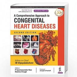A Comprehensive Approach To Congenital Heart Diseases by VIJAYALAKSHMI, IB Book-9789352701957