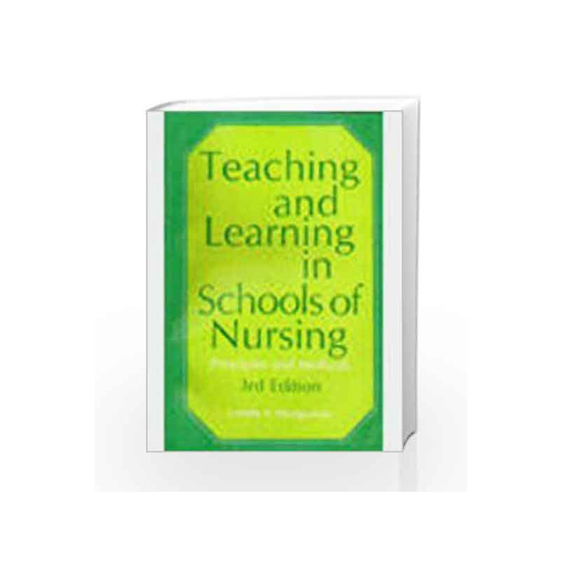 Teaching and Learning in Schools of Nursing by -Buy Online Teaching and  Learning in Schools of Nursing Book at Best Price in India:Madrasshoppe com