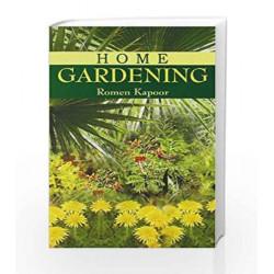 Home Gardening by Romen Kapoor Book-8174763325