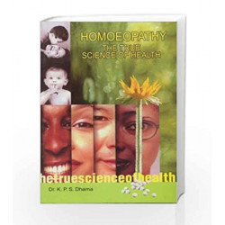 Homoeopathy: The True Science of Health by K.P.S. Dhama Book-8174763678