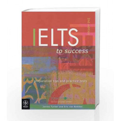 Ielts To Success: Preparation Tips And Practice Tests 2e (book + Cassettes X2) by Hawthorn Book-9814126829