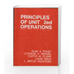Principles Of Unit Operations by Alan Shivers Foust Book-9971511835