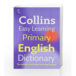 Collins Easy Learning Primary English Dictionary (Collins Easy Learning French) by Collins Book-9780007268429