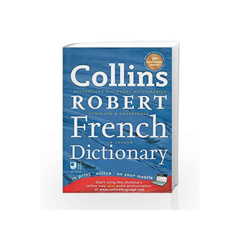 Collins Robert French Dictionary: with free online access (Collins Complete and Unabridged) by Collins Book-9780007280445