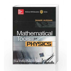 Mathematical Tools for Physics by Shakir Husain Book-9780070146334
