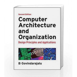 Computer Architecture and Organization: Design Principles and Applications by NELL MUSOLF Book-9780070152779