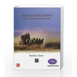 Parallel Programming in C with Mpi and Openmp by Michael Quinn Book-9780070582019