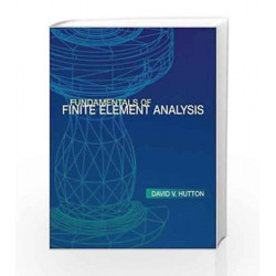 FUNDAMENTALS OF FINITE ELEMENT ANALYSIS by David Hutton Book-9780070601222