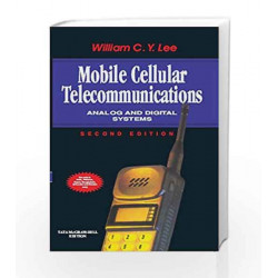 Mobile Cellular Telecommunications: Analog and Digital Systems by William Lee Book-9780070635999