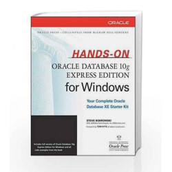 Hands-On Oracle Database 10g Express Edition for Windows (Oracle Press) by Steve Bobrowski Book-9780070636033