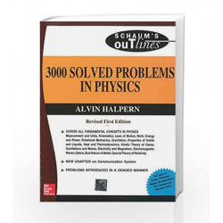 3000 Solved Problems in Physics (Schaum Outline Series) by Alvin Halpern Book-9780070702653