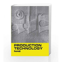 Production Technology by N/A Hindustan Machine Tools Book-9780070964433