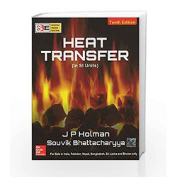 Heat Transfer - SIE (Si Units) by J Holman Book-9780071069670