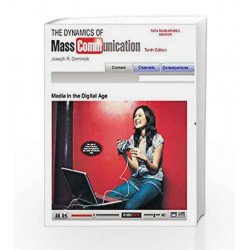 DYNAMICS OF MASS COMMUNICATION 10th ED by Joseph Dominick Book-9780071070614