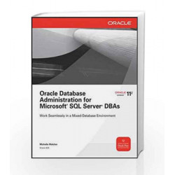 Oracle Database Administration for Microsoft SQL Server DBAs by PHILIPS JACK J Book-9780071071048