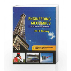 Engineering Mechanics Statics and Dynamics by N H Dubey Book-9780071072595