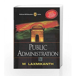 Public Administration by M Laxmikanth Book-9780071074827