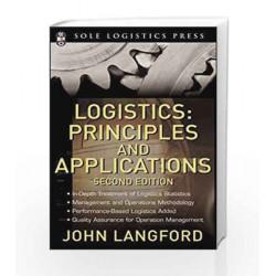 Logistics: Principles and Applications, Second Edition (McGraw-Hill Logistics Series) by PATRICIA C MAECELLA Book-9780071472241