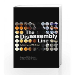 The Disassembly Line: Balancing and Modeling by Seamus M. Mcgovern Book-9780071622875
