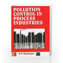 Pollution Control in Process Industries by Mahajan Book-9780074517727