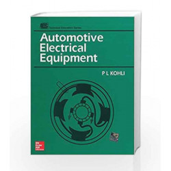 Automotive Electrical Equipment by P. Kohli Book-9780074602164