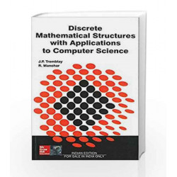 DISCRETE MATHEMATICAL STRUCTURES WITH APPLICATIONS TO COMPUTER SCIENCE by Jean-Paul Tremblay Book-9780074631133