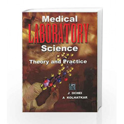 Medical Laboratory Science: Theory and Practice by J. Ochei Book-9780074632239