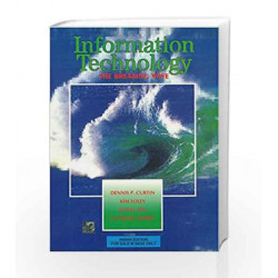 Information Technology: The Breaking Wave by Dennis Curtin Book-9780074635582