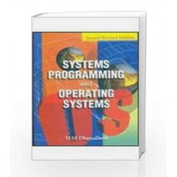 Systems Programming & Operating Systems (Second Revised Edition), 2/e by Dhananjay Dhamdhere Book-9780074635797