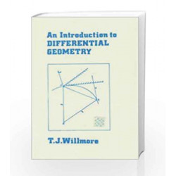 An Introduction to Differential Geometry by Willmore T.J Book-9780195611106