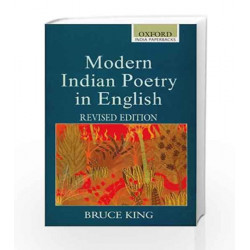 Modern Indian Poetry in English: Revised Edition by King Bruce Book-9780195671971