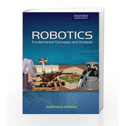 Robotics: Fundamental Concepts and Analysis by . Book-9780195673913