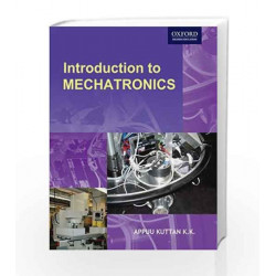 Introduction to Mechatronics (Oxford Higher Education) by Dr K. K. Appukuttan Book-9780195687811