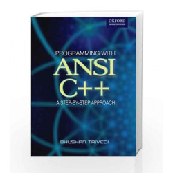 Programming with ANSI C++: A Step-by-step Approach (Oxford Higher Education) by TRIPATHI Book-9780198063087