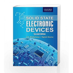 Solid State Electronic Devices by D.K. Bhattacharya Book-9780198084570
