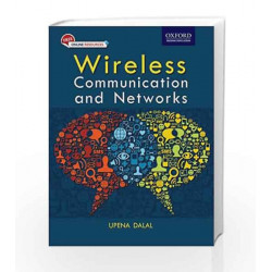 Wireless Communication and Networks by Upena Dalal Book-9780198098881