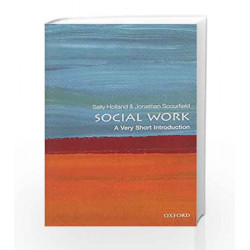 Social Work: A Very Short Introduction (Very Short Introductions) by Holland Book-9780198708452