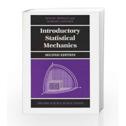 Introductory Statistical Mechanics by Bowley Book-9780199236794